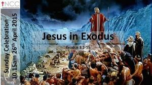 150426 -Jesus In Exodus