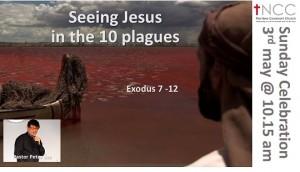 150503-Seeing Jesus In the 10 Plagues