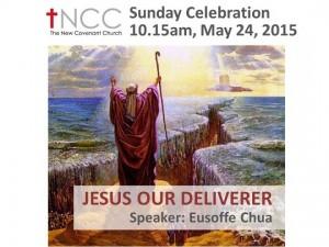 150524 -Jesus Our Deliverer